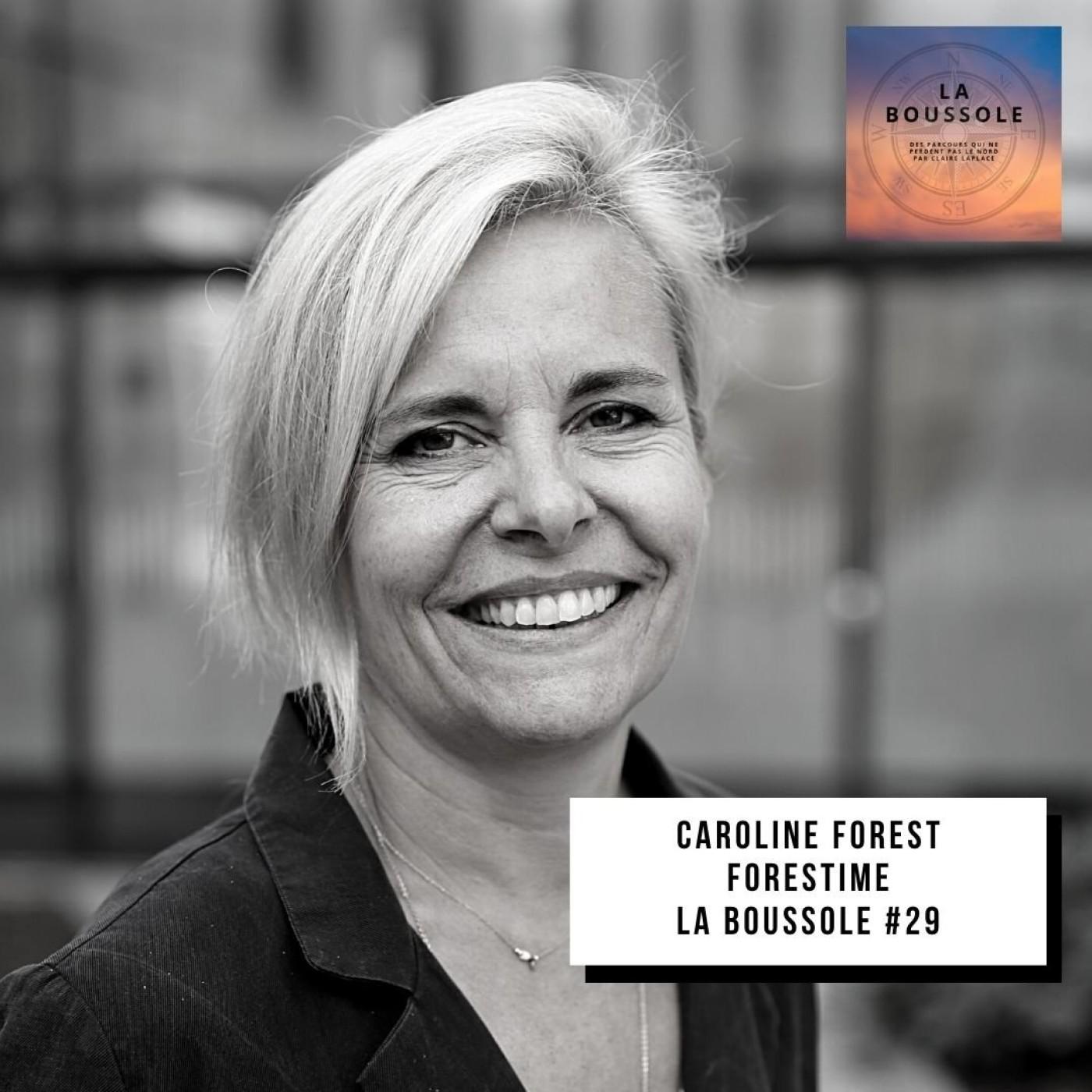 #29_Caroline Forest_ForESTIME, l'inclusion avant tout