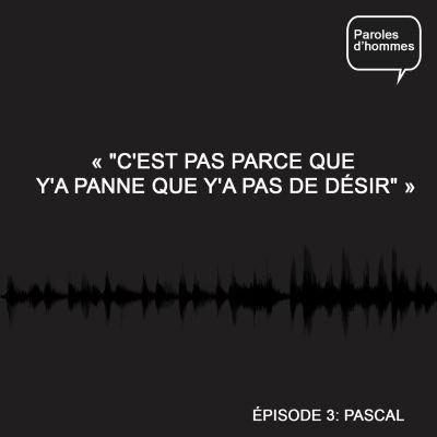 image #3 : Pascal (Les Gentilshommes) ghosting et panne d'érection
