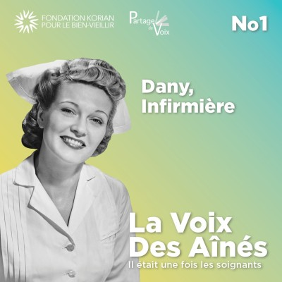 Episode 1 - Dany, infirmière cover