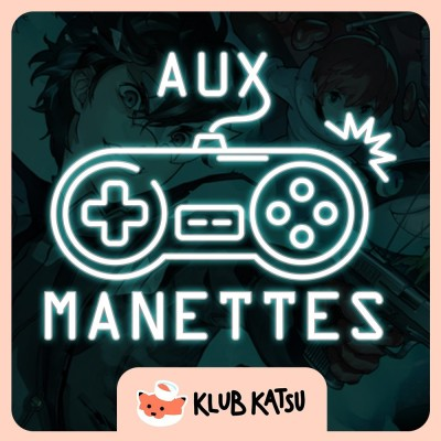 Aux Manettes #17 (feat. Red Fanny) – Persona 5 Strikers, Super Mario 3D World toujours dans les bons tuyaux. cover