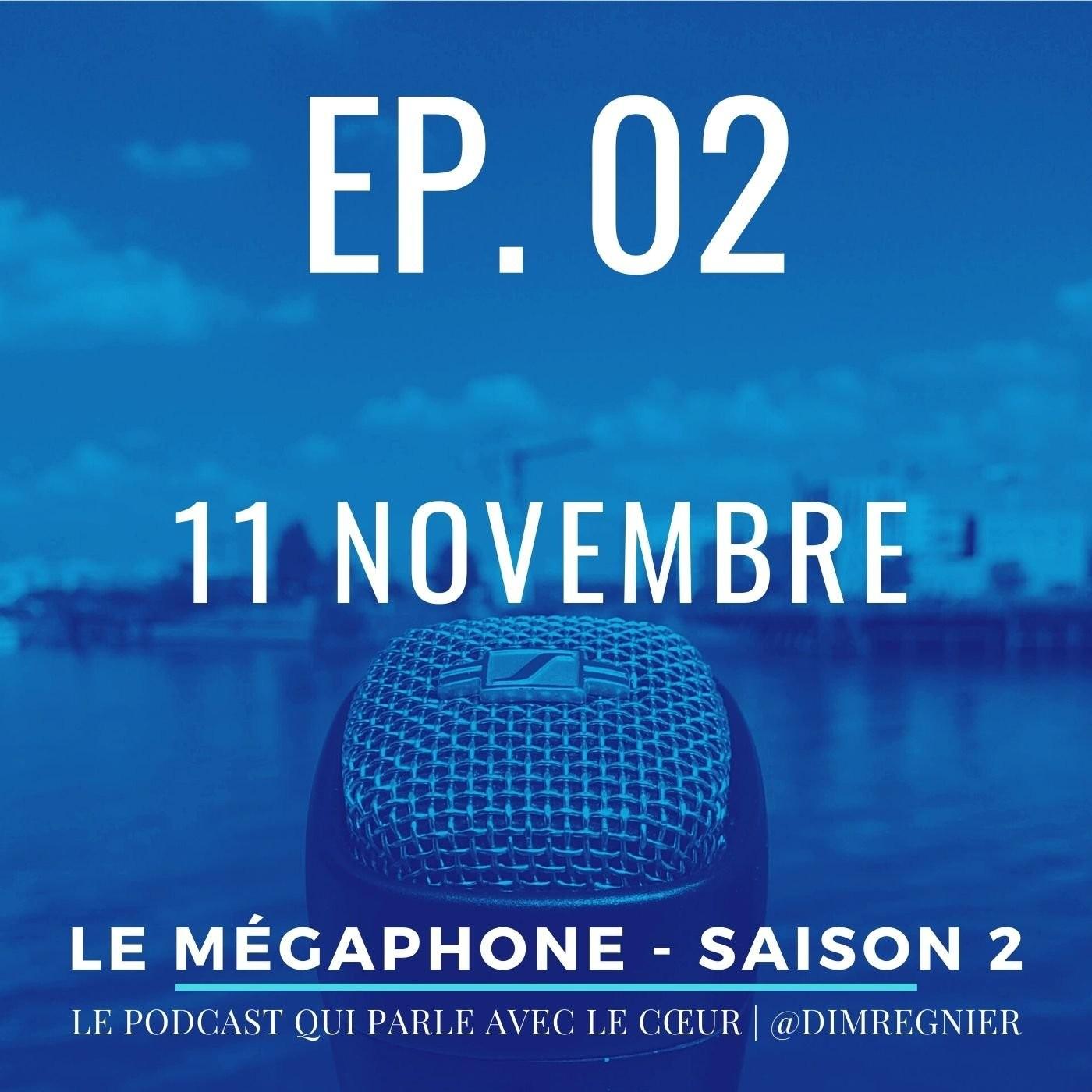 Ép. 02 - 11 novembre, when the battle is over