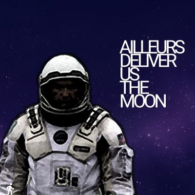 Ailleurs : Deliver us the Moon cover