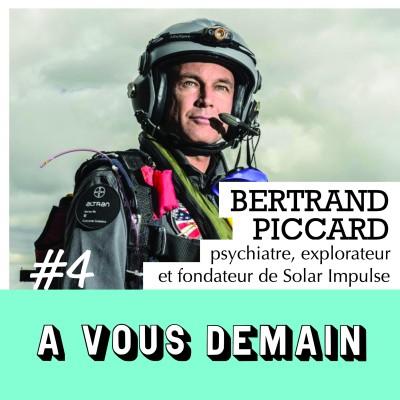 #04 | Bertrand Piccard : le tour du monde à la force du soleil 1/2
