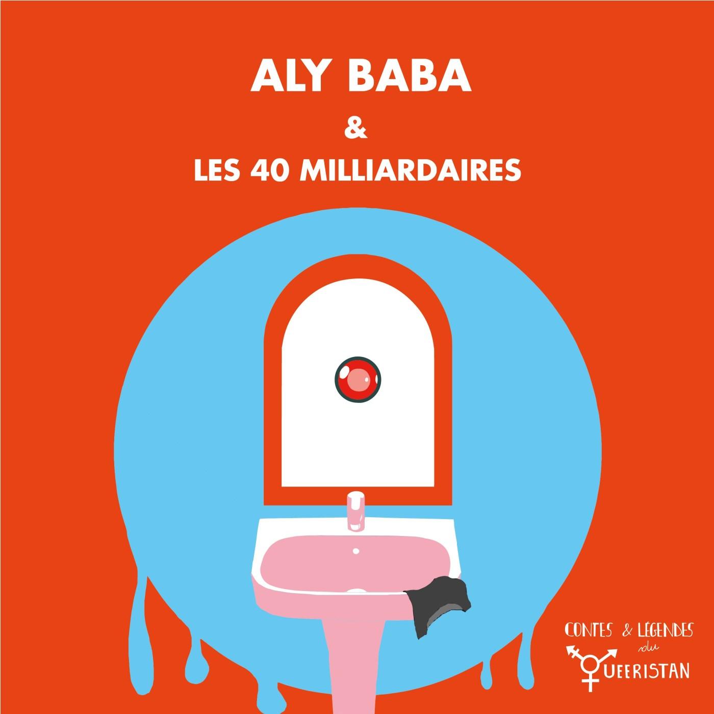 💣Aly Baba et les 40 milliardaires