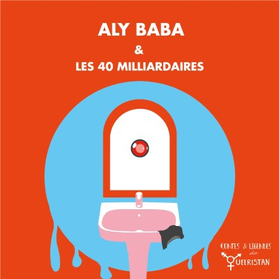 💣Aly Baba et les 40 milliardaires cover