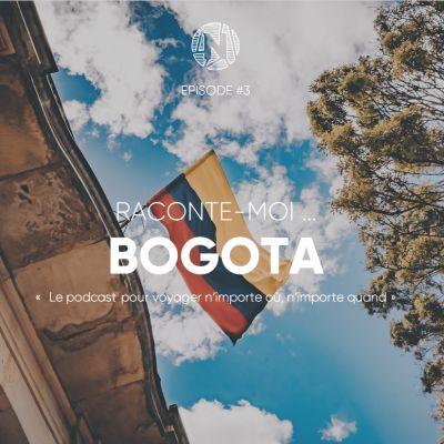 Raconte-moi ... Bogota en Colombie cover