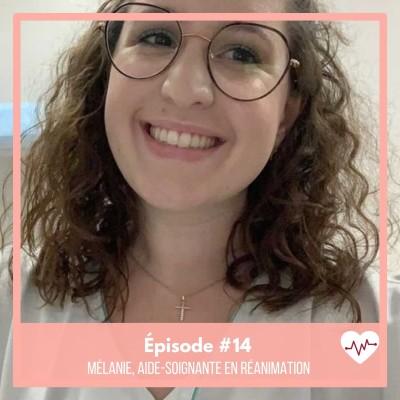 #14 : Mélanie, aide-soignante en réanimation cover