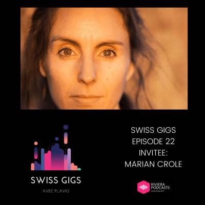SWISS GIGS AVEC FLAVIO - EPISODE 22 - INVITEE : MARIAN CROLE cover