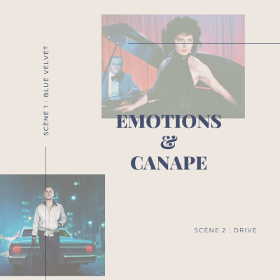 Emotions & Canapé  : Blue Velvet et Drive cover