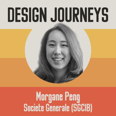#25 Morgane Peng - Société Générale (SGCIB) - La place du Design dans un grand groupe cover