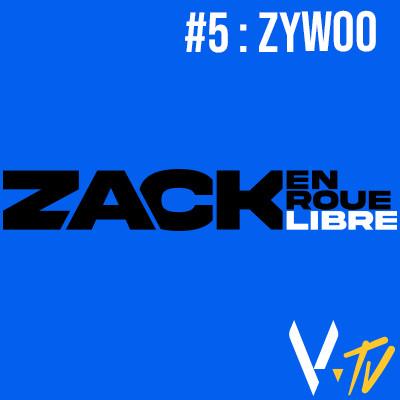 Zack en Roue Libre 5 : ZywOo cover
