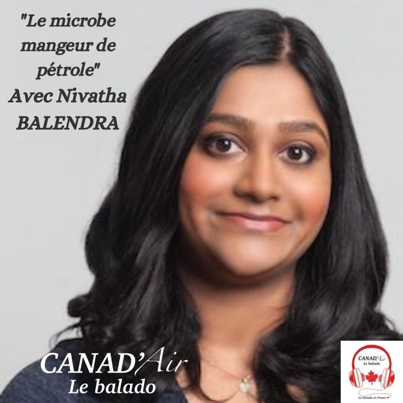 Nivatha Balendra et le microbe mangeur de pétrole