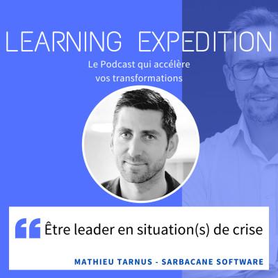 #49 - Mathieu Tarnus /// Etre leader en situation(s) de crise - Sarbacane, pionnier de l'Email Marketing