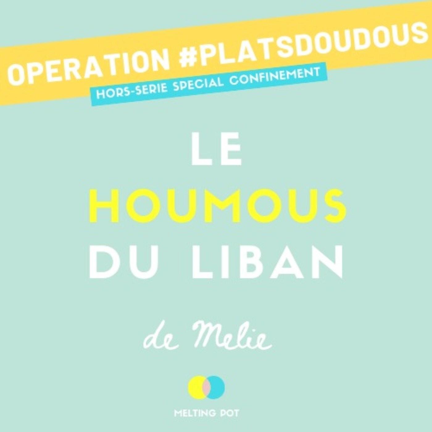 Plat doudou 4 - Le houmous de Melie (Liban)