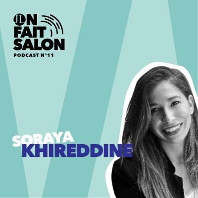 N°11: «Le règne des influenceurs est-il terminé ?» avec Soraya Khireddine (fondatrice d'Influenth) cover