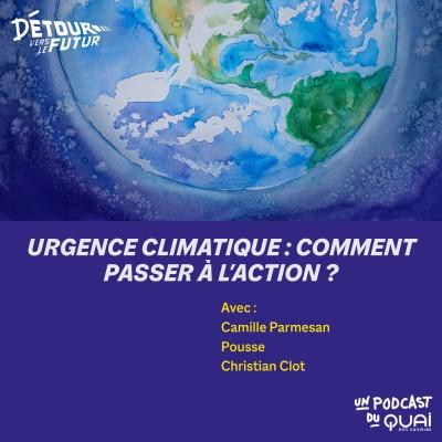 Urgence climatique : comment passer à l'action ? cover