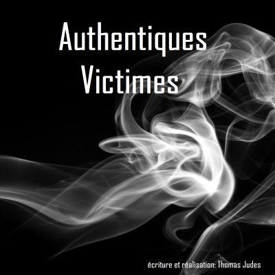 Authentiques Victimes - Préambule cover
