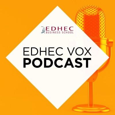 EDHEC Vox Podcast - Episode #3 - L'entrepreneuriat cover