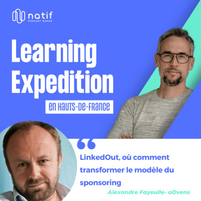 #75 - Alexandre Fayeulle /// Vendée Globe - Projet LinkedOut, où comment transformer le modèle du sponsoring - aDvens cover
