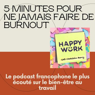 #330 - 5 minutes pour ne jamais faire de burnout cover