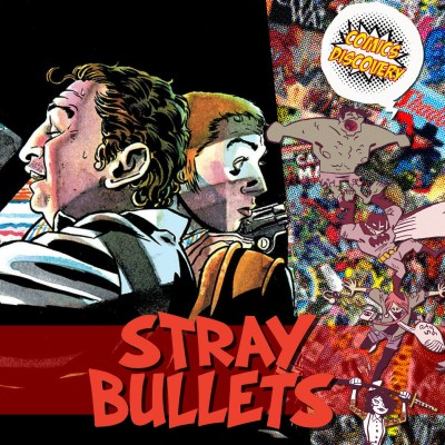 ComicsDiscovery S04E38 Stray Bullets cover