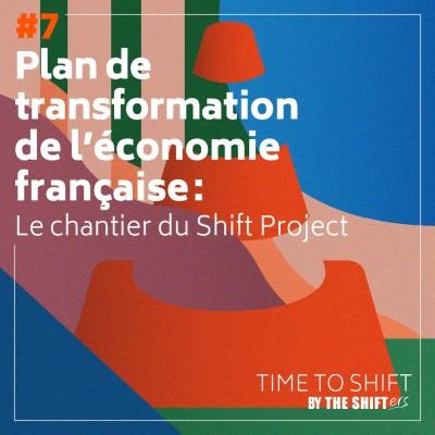 #7 Plan de transformation de l'économie française : le chantier du Shift Project cover