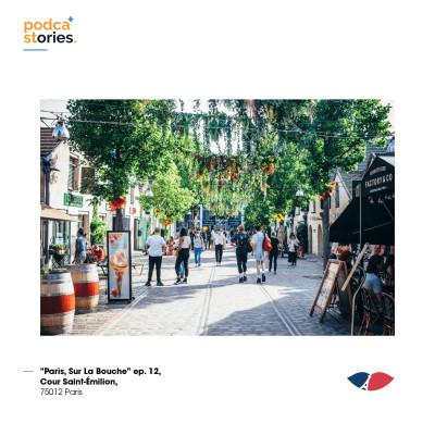 ep. 12, Cour Saint-Émilion, 75012 Paris cover