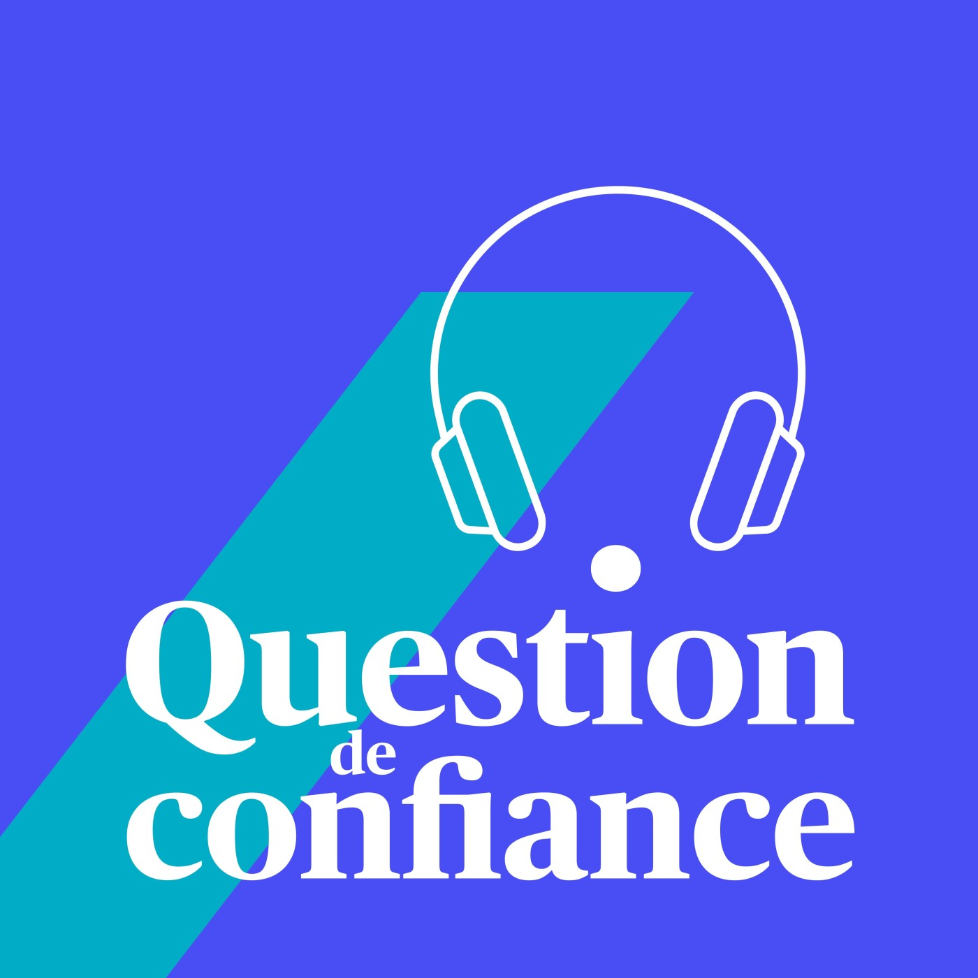 Question de confiance