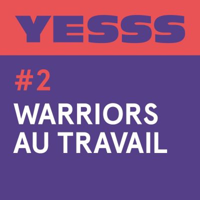 YESSS #2 - Warriors au travail cover