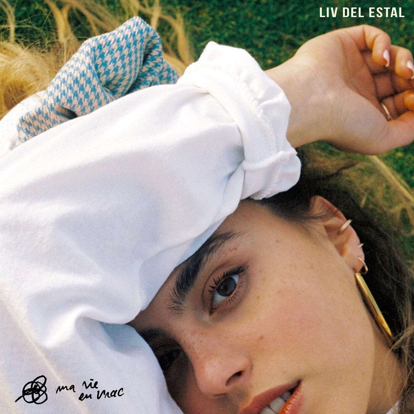 Artiste du jour : Liv Del Estal, pépite du jour, présente Pas fait Exprès - 10 06 2021 - StereoChic Radio