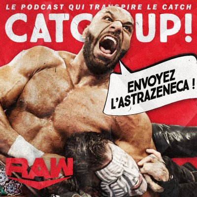Catch'up! WWE Raw du 10 mai 2021 — Moderna Mahalraja cover