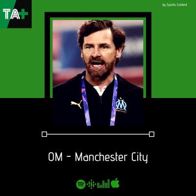 Champions League J2 : OM - Man.City avec @MaxVendrell cover