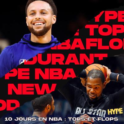 HYPEPODCAST NBA : 10 JOURS APRES LA REPRISE DE LA SAISON NBA, NOS TOPS ET FLOPS cover