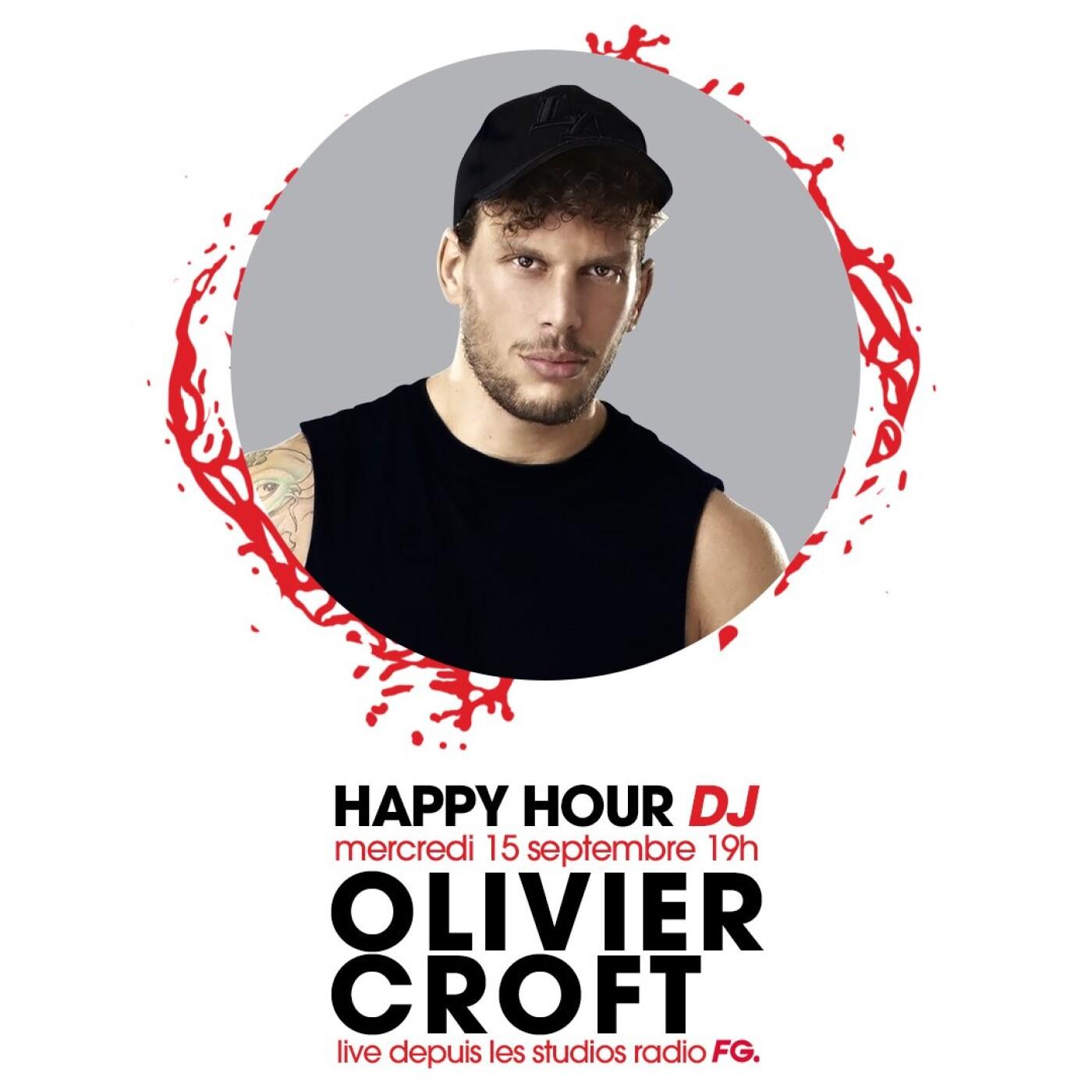 HAPPY HOUR DJ : OLIVIER CROFT