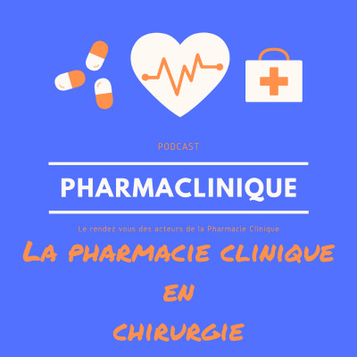 Episode 24 : Erwan Corbineau pharmacie clinique en chir