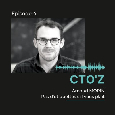 CTO'z #4 Arnaud Morin - ex Head of IT Unibet France cover