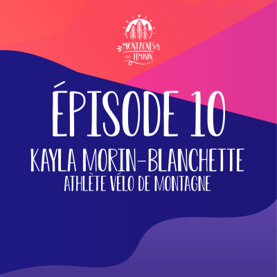 Kayla Morin-Blanchette - Athlète vélo de montagne cover