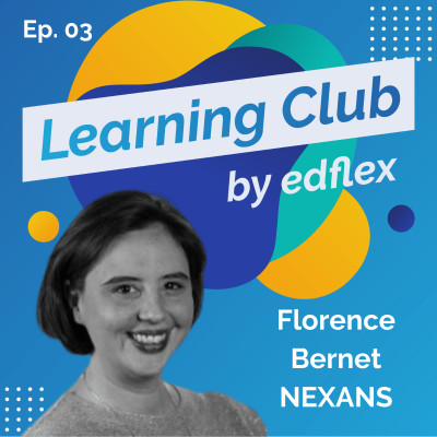 #3. Florence Bernet - NEXANS : Transformer ses apprenants en avocats du Digital Learning cover