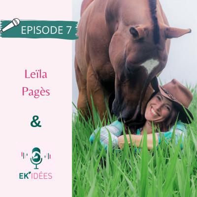 #7. - Leïla Pagès : une quête de liberté guidée par les chevaux cover