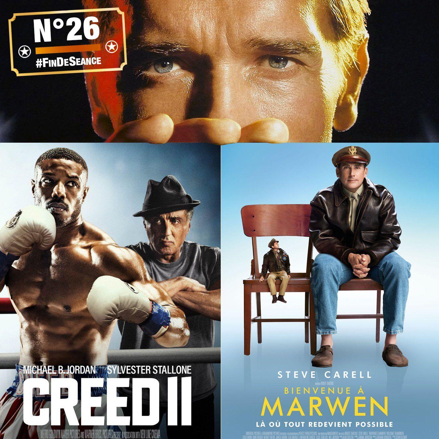 #26 CREED 2 et BIENVENUE À MARWEN : Petits mais costauds ?