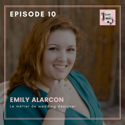 #10 - Emily, le métier de wedding designer cover