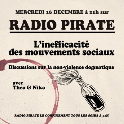 Radio Pirate - L'inefficacité des mouvements sociaux - Emission du mercredi 16 décembre cover