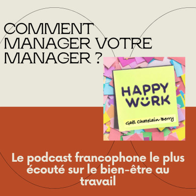 #293- Comment manager son manager ? cover
