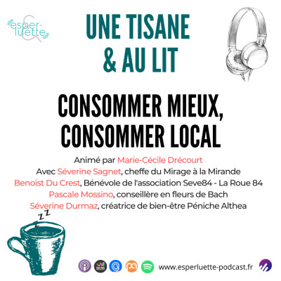 Consommer mieux, consommer local - Une Tisane & Au Lit cover