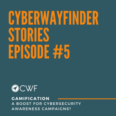 Episode #5 part2: Gamification: A Boost for Cybersecurity Campaigns? cover