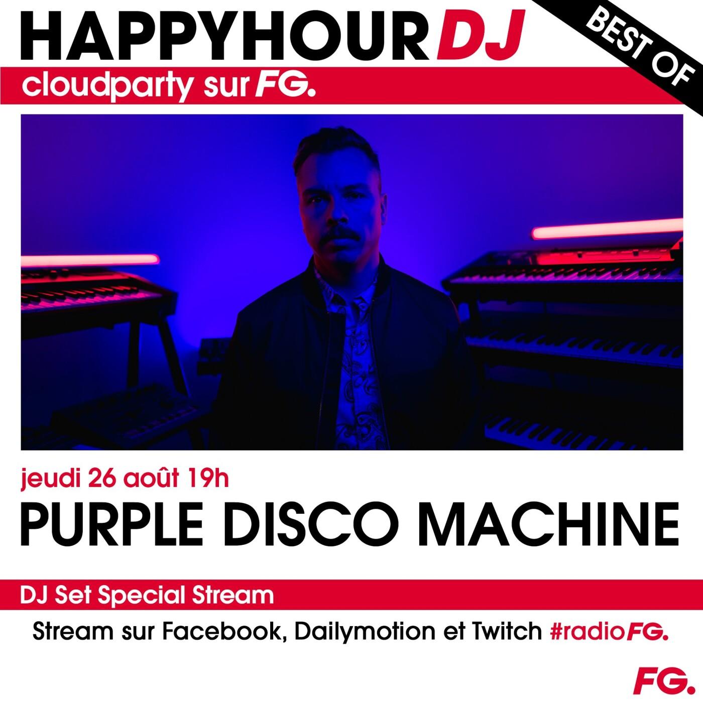 HAPPY HOUR DJ BEST OF : PURPLE DISCO MACHINE