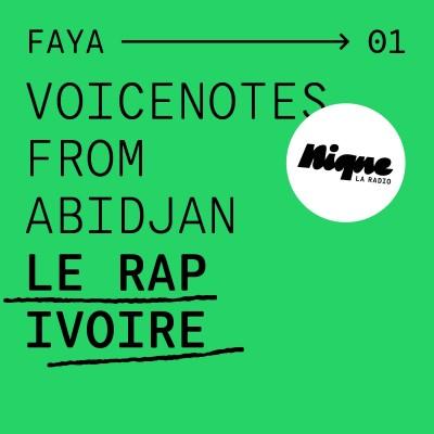 Voicenotes from Abidjan : le rap ivoire cover