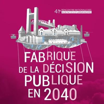 Ep 12 I Quelle fabrique de la décision publique en 2040 ? cover