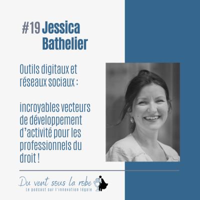 Jessica Bathelier – Outils digitaux et réseaux sociaux : incroyables vecteurs de développement d'activité pour les professionnels du droit cover