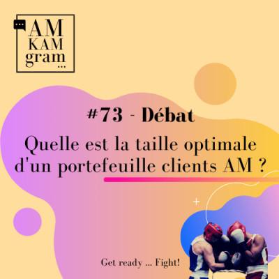 Episode 73 : Débat - Quelle est la taille optimale d'un portefeuille clients AM ? cover